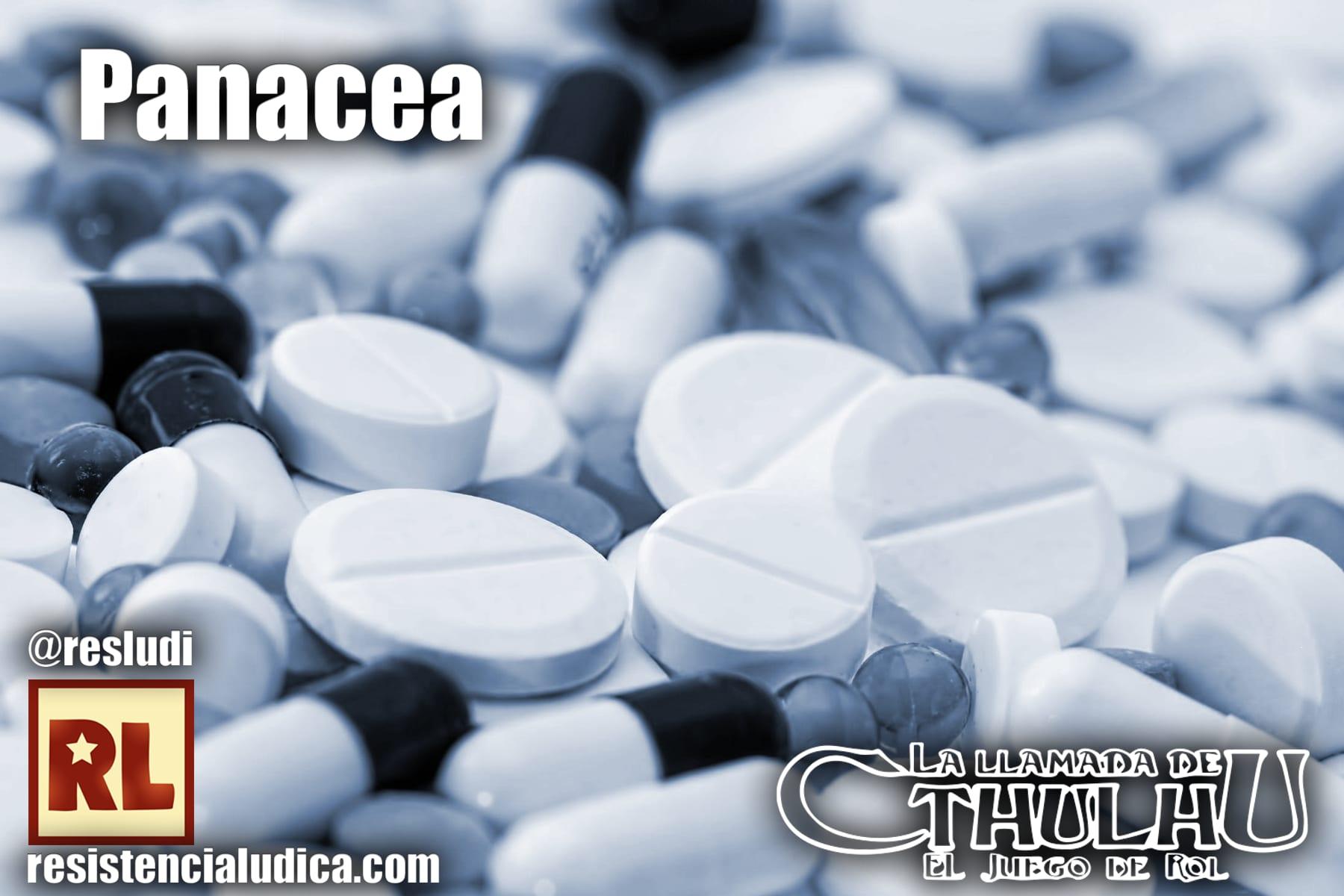 Panacea (La llamada de Cthulhu 7)